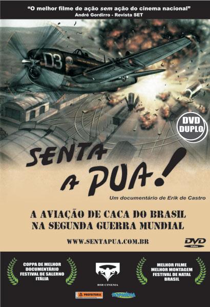 Senta a Pua!' terça e sexta no Canal Brasil - Poder Aéreo - Aviação  Militar, Indústria Aeronáutica e de Defesa