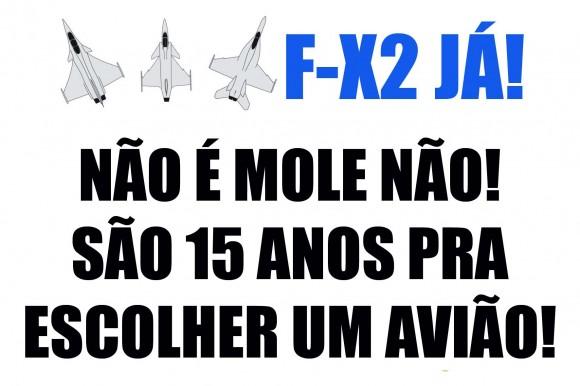 F-X2 JÁ - não é mole não - 15 anos pra escolher um avião