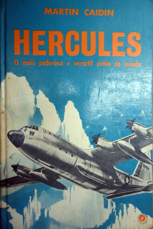 livro-hercules-martin-caidin-o-mais-poderoso-versatil-avio-241601-MLB20368589685_082015-F