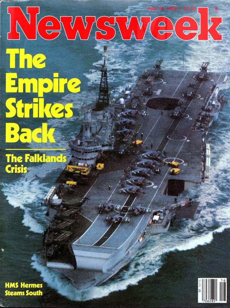 Capa da revista Newsweek no início da crise das Malvinas. Os porta-aviões HMS Hermes e HMS Invincible, equipados com 20 jatos Sea Harrier STOVL (12 no Hermes e 8 no Invincible) dos esquadrões 800, 801 e 899, lideravam a Força-Tarefa, composta de 23 destróieres e fragatas.